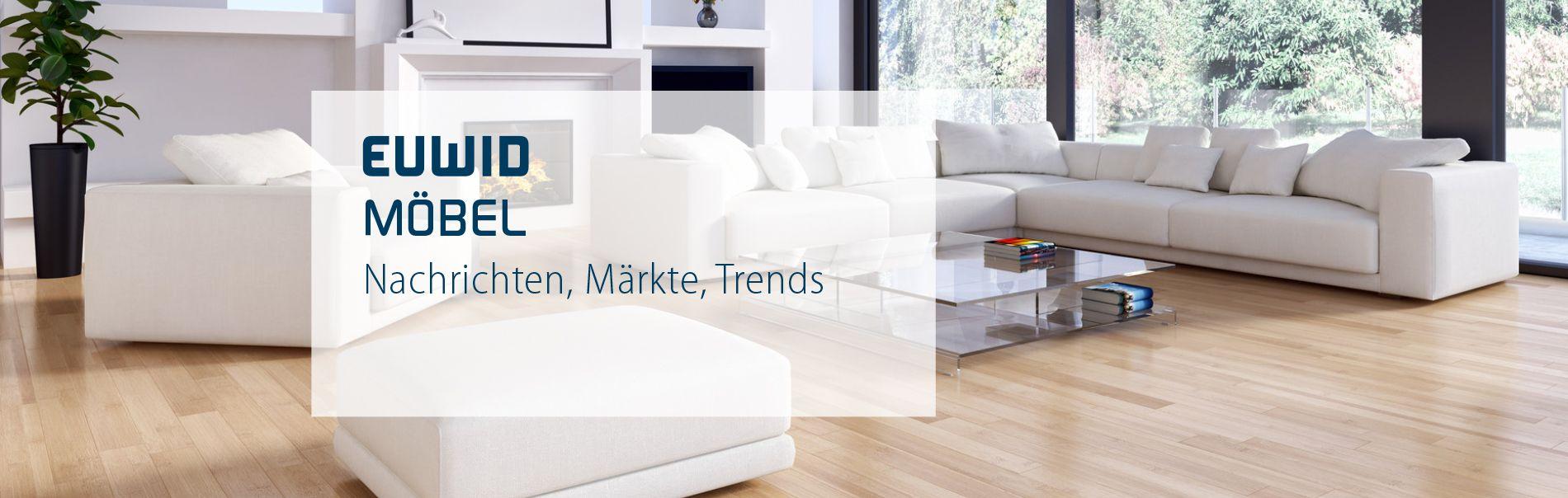 EUWID Möbel Nachrichten, Märkte & Trends