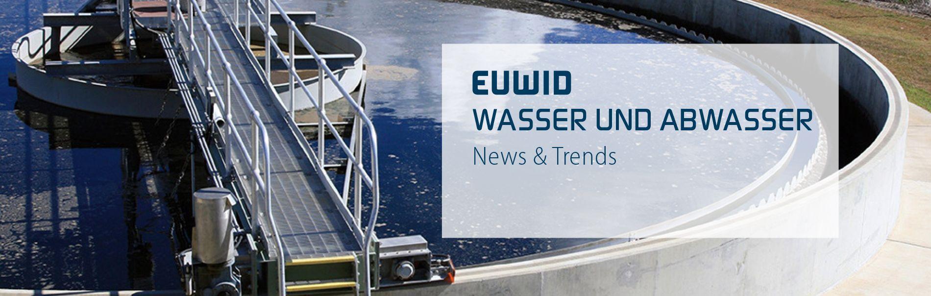 EUWID Wasser und Abwasser news & trends