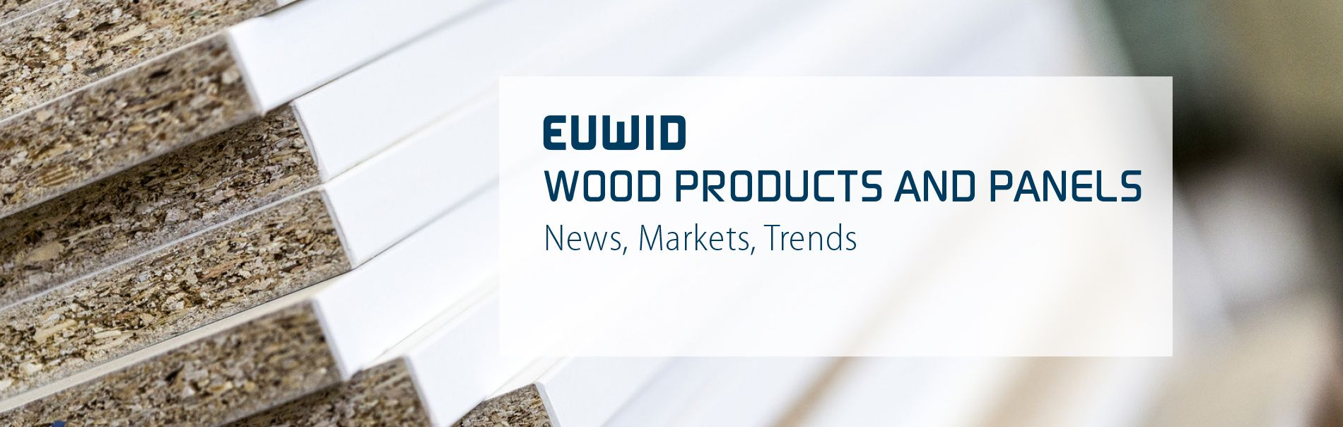 EUWID Wood Products And Panels & Timber